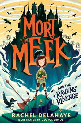 Mort the Meek and the Ravens' Revenge