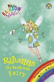 Rainbow Magic: Rihanna the Seahorse Fairy: The Magical Animal Fairies Book 4