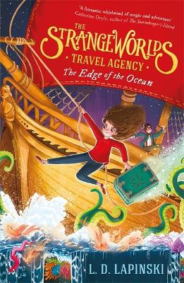 The Strangeworlds Travel Agency: The Edge of the Ocean: Book 2