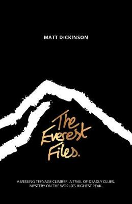 The Everest Files: A thrilling journey to the dark side of Everest